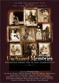 Unchained Memories: Readings from the Slave Narratives 海报