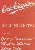 Eric Clapton and His Rolling Hotel 海报