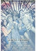 Savage Harvest 海报