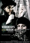Woundready's Museum: A Dark Melodramedy 海报