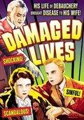 Damaged Lives 海报