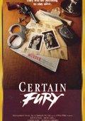 Certain Fury 海报