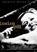 Losing You 海报