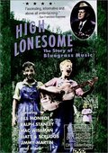 High Lonesome: The Story of Bluegrass Music 海报
