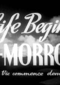Life Begins Tomorrow 海报