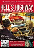 Hell's Highway: The True Story of Highway Safety Films 海报