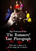 The Romanovs' Last Photograph 海报
