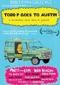 Todd P Goes to Austin 海报