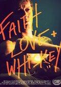 Faith, Love and Whiskey 海报