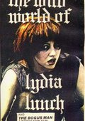 The Wild World of Lydia Lunch 海报