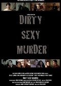 Dirty Sexy Murder 海报