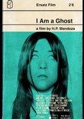 I Am a Ghost 海报