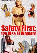 Safety First: The Rise of Women! 海报