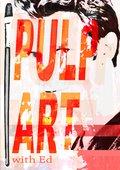 Pulp Art with Ed 海报