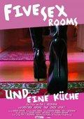 Five Sex Rooms und eine Küche 海报