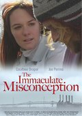 The Immaculate Misconception 海报