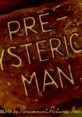 Pre-Hysterical Man 海报
