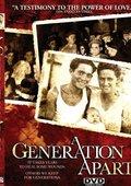 A Generation Apart 海报