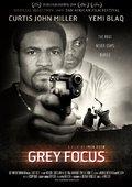 Grey Focus 海报