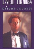 Dylan Thomas: Return Journey 海报