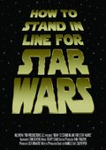 How to Stand in Line for Star Wars 海报
