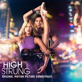 原声大碟 -《舞力重击》(High Strung)Original Motion Picture Soundtrack[MP3]