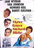 Three Guys Named Mike 海报