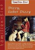 Dizzy, lieber Dizzy 海报
