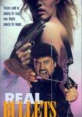 Real Bullets 海报