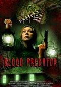 Blood Predator 海报