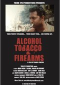 Alcohol, Tobacco and Firearms 海报