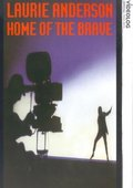 Home of the Brave: A Film by Laurie Anderson 海报
