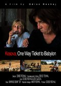 Kosova, One Way Ticket to Babylon 海报