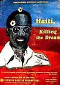 Haití: Killing the Dream 海报