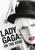 Lady GaGa:人在边缘 海报