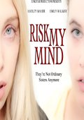 Risk My Mind 海报