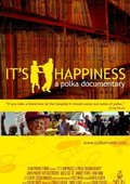 It's Happiness: A Polka Documentary 海报