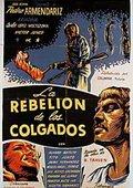 La rebelión de los colgados 海报