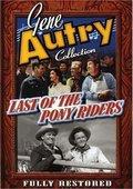 Last of the Pony Riders 海报