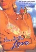 Can It Be Love 海报