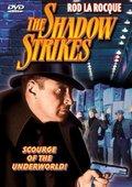 The Shadow Strikes 海报