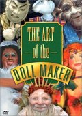 The Art of the Doll Maker 海报