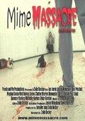 Mime Massacre 海报