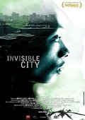 Invisible City 海报