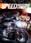 Speed Tribes 海报