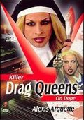 Killer Drag Queens on Dope 海报