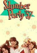 Slumber Party '57 海报
