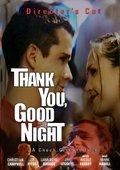 Thank You, Good Night 海报