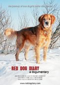 Red Dog Diary: A Dogumentary 海报