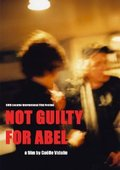 Not Guilty for Abel 海报